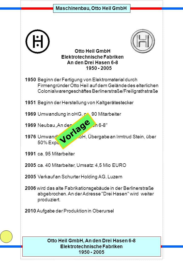 Maschinenbau, Otto Heil GmbH