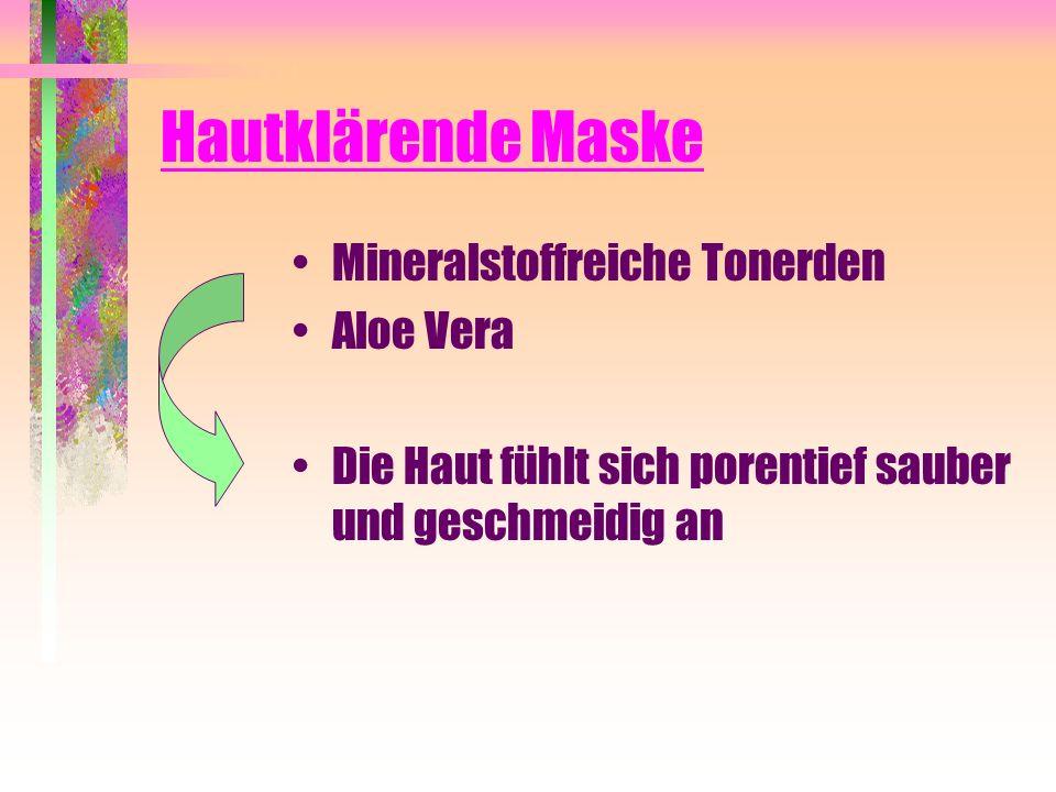 Hautklärende Maske Mineralstoffreiche Tonerden Aloe Vera