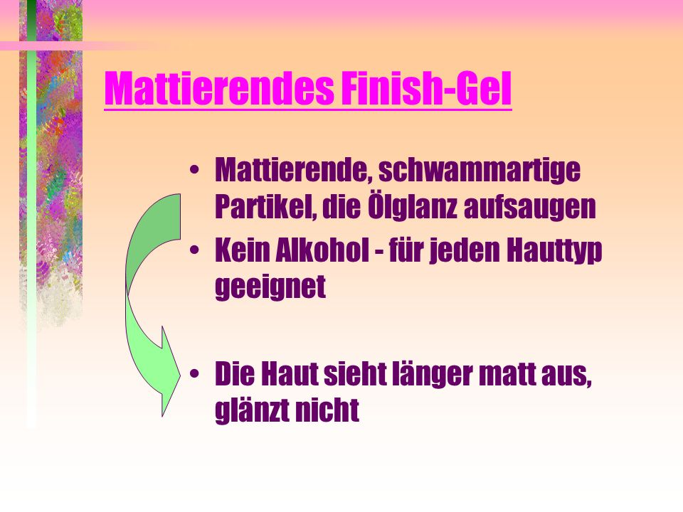 Mattierendes Finish-Gel