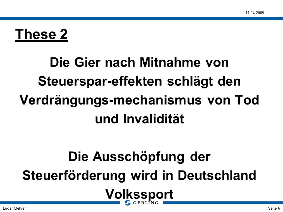 Die Ausschöpfung der Steuerförderung wird in Deutschland Volkssport