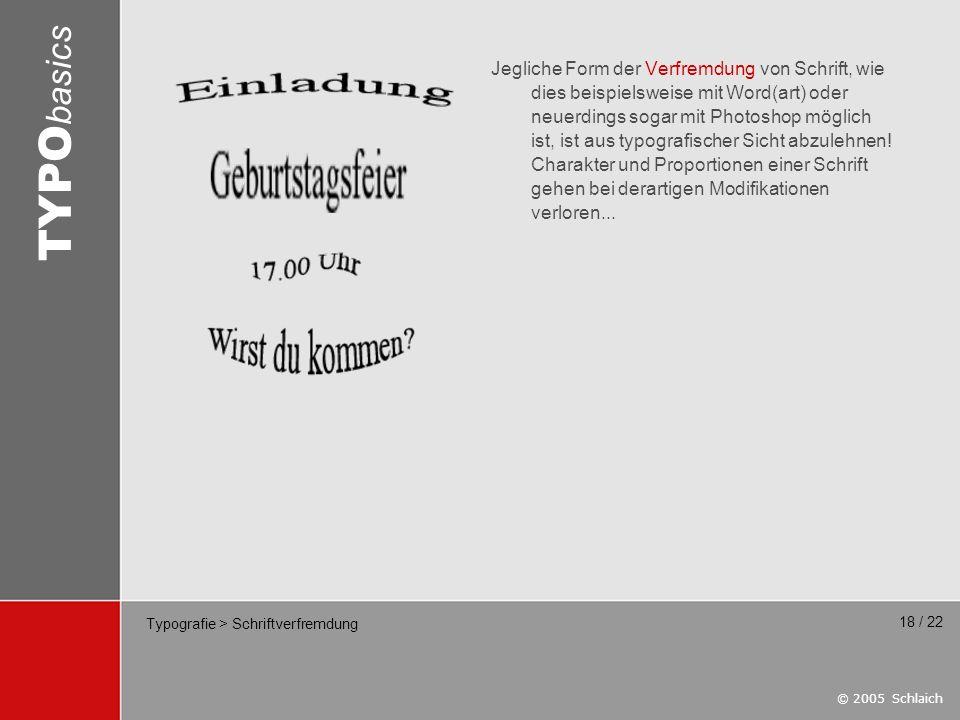 Typografie > Schriftverfremdung