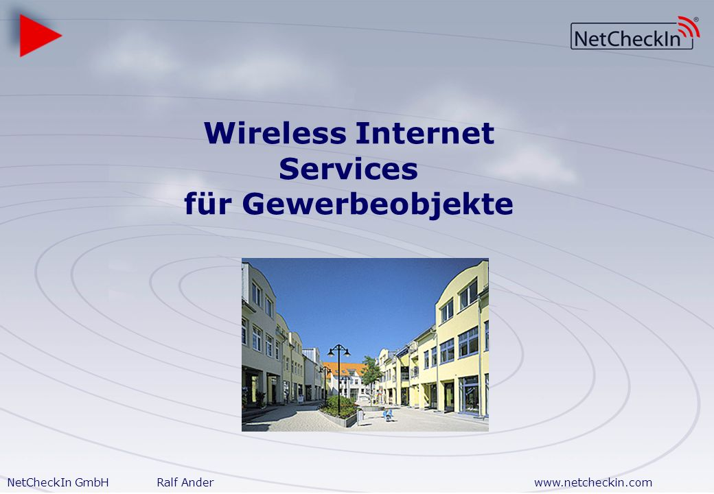Wireless Internet Services für Gewerbeobjekte