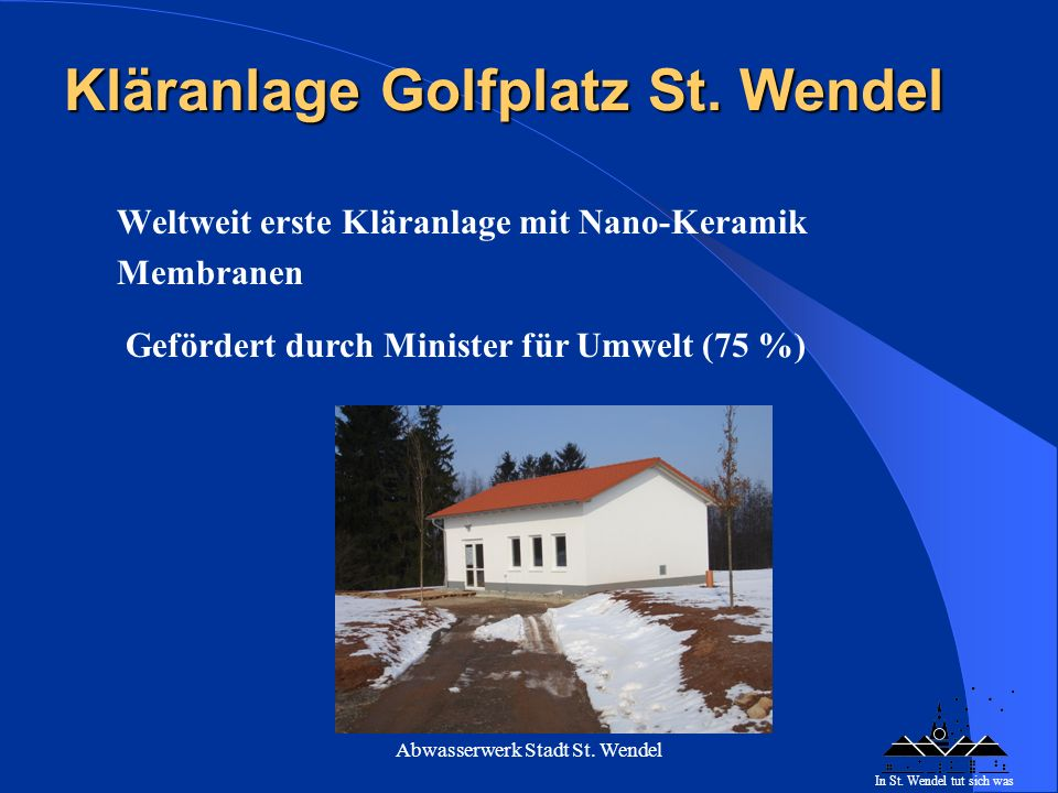 Kläranlage Golfplatz St. Wendel