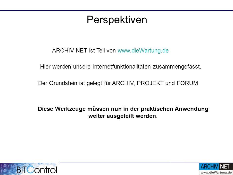 Perspektiven ARCHIV NET ist Teil von www.dieWartung.de