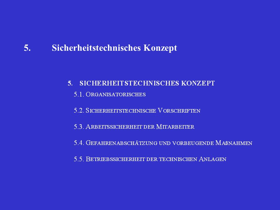 5. Sicherheitstechnisches Konzept
