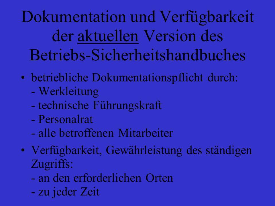 Dokumentation und Verfügbarkeit der aktuellen Version des Betriebs-Sicherheitshandbuches
