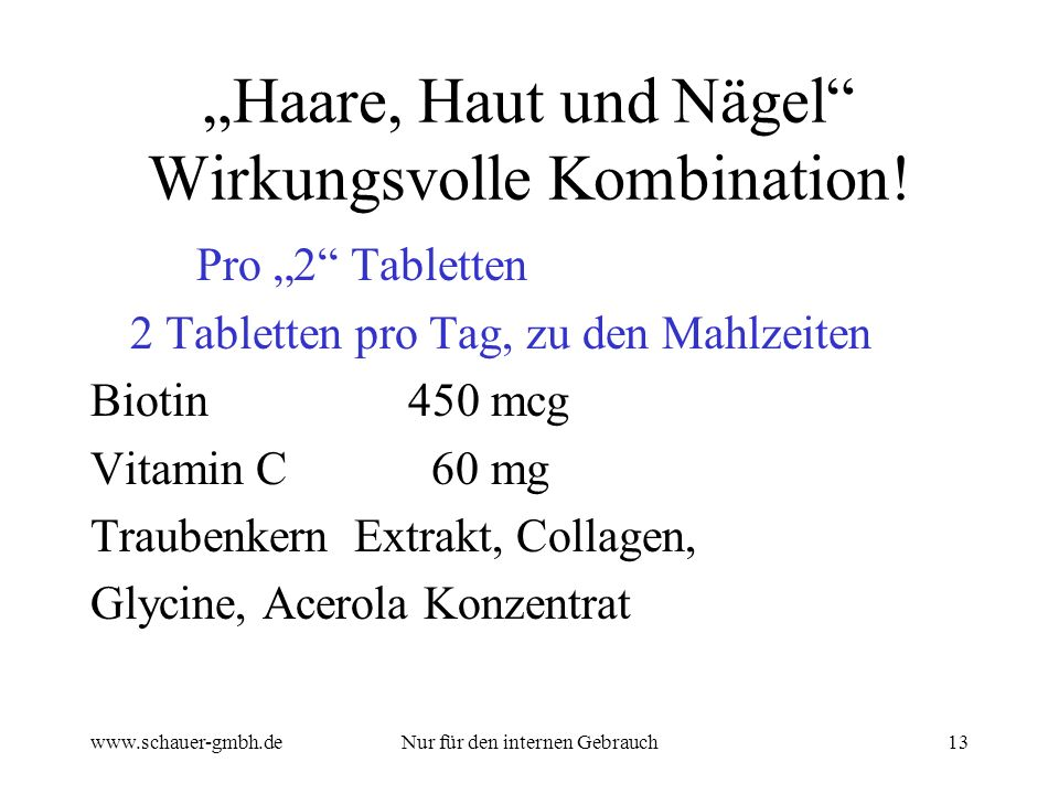 """Haare, Haut und Nägel Wirkungsvolle Kombination!"