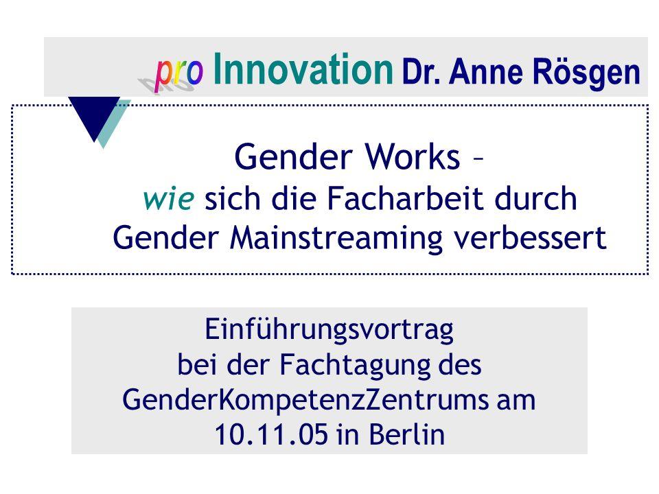 Gender Works – wie sich die Facharbeit durch Gender Mainstreaming verbessert