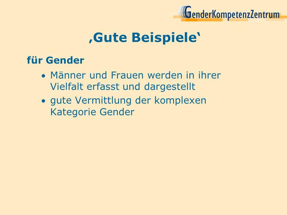 'Gute Beispiele' für Gender