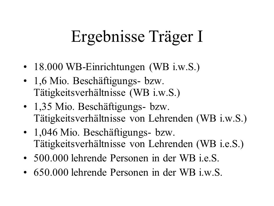 Ergebnisse Träger I 18.000 WB-Einrichtungen (WB i.w.S.)