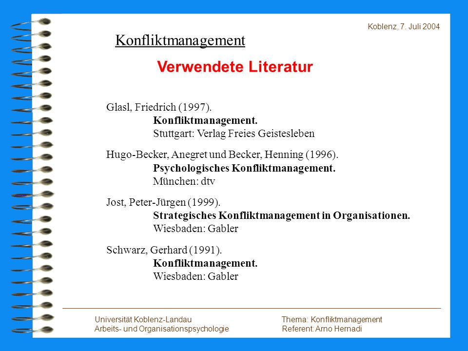 Konfliktmanagement Verwendete Literatur Glasl, Friedrich (1997).