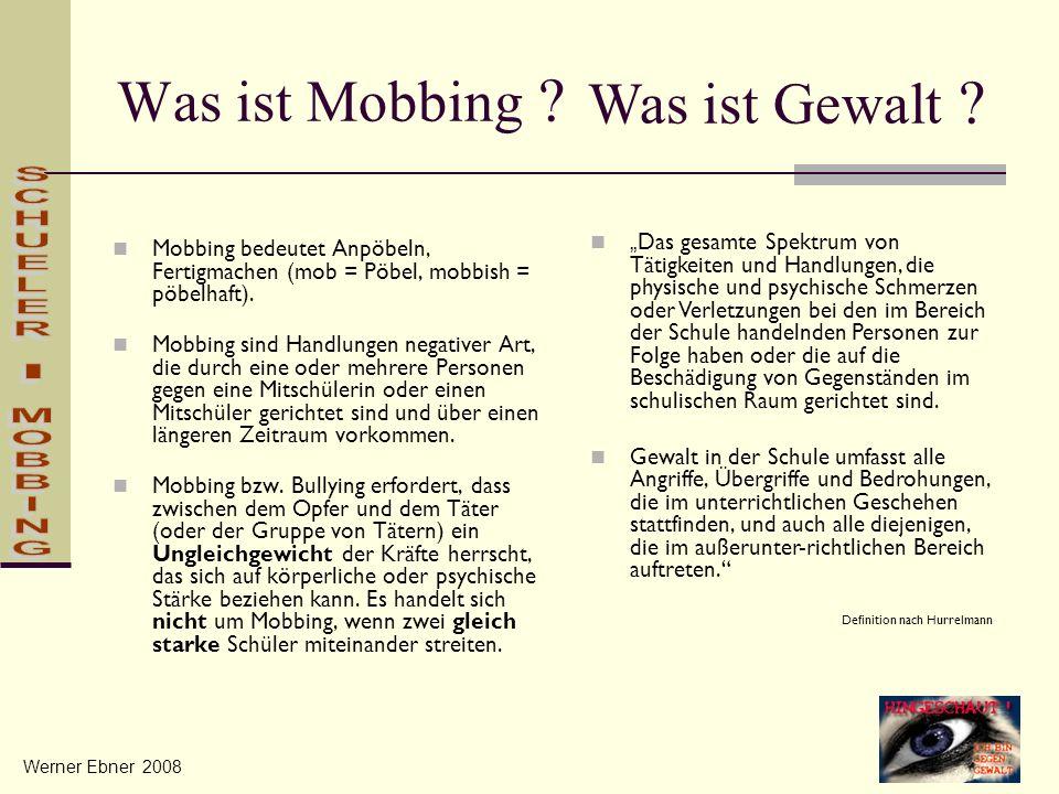 Was ist Mobbing Was ist Gewalt SCHUELER - MOBBING