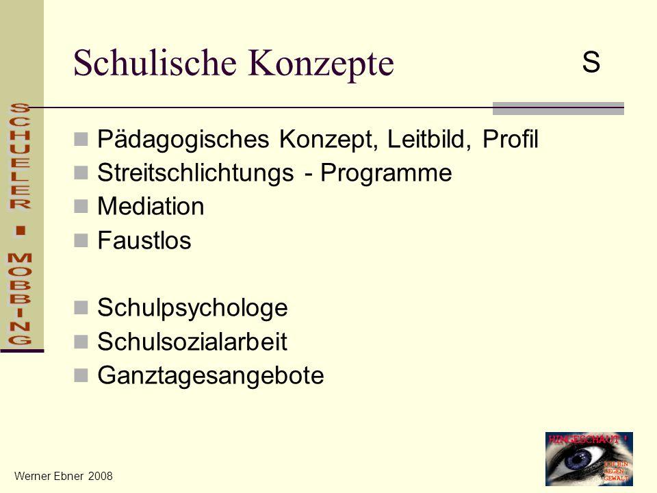 Schulische Konzepte S Pädagogisches Konzept, Leitbild, Profil