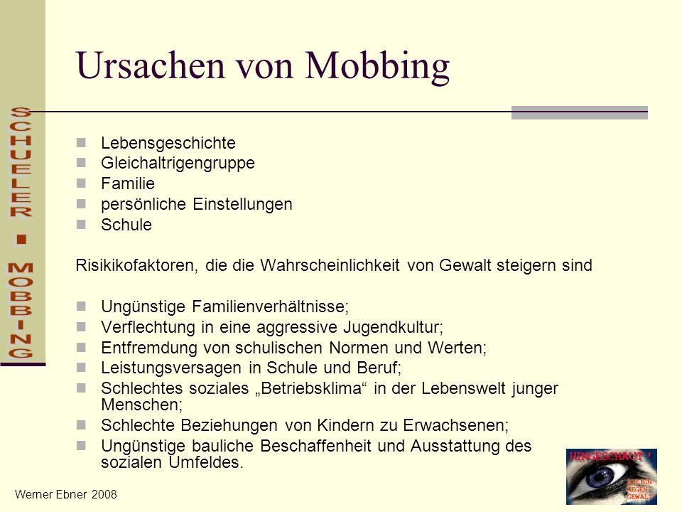 Ursachen von Mobbing SCHUELER - MOBBING Lebensgeschichte