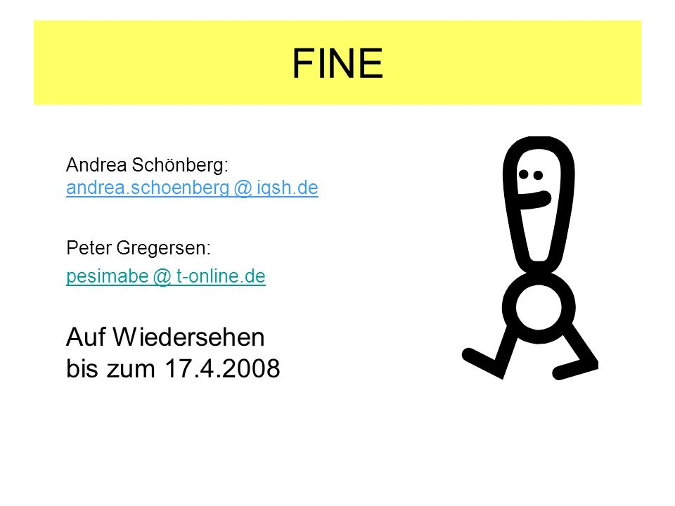 FINE Andrea Schönberg: andrea.schoenberg @ iqsh.de Peter Gregersen: