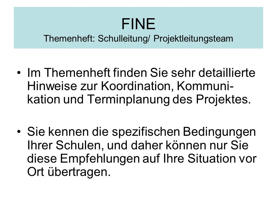 FINE Themenheft: Schulleitung/ Projektleitungsteam