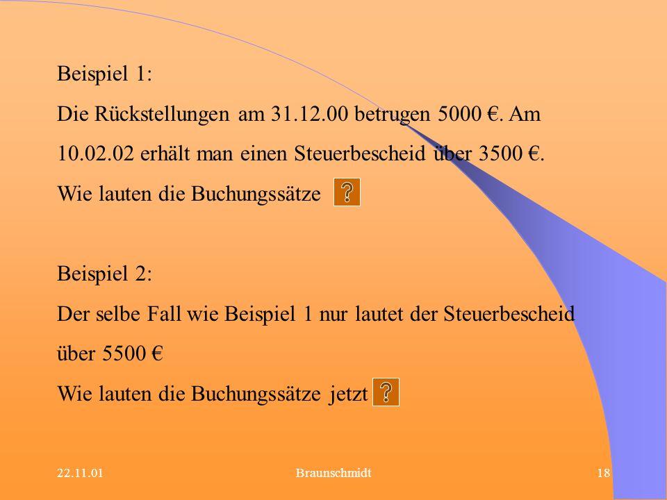 Die Rückstellungen am 31.12.00 betrugen 5000 €. Am