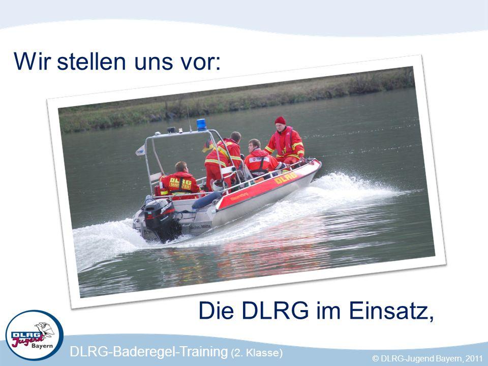 Wir stellen uns vor: Die DLRG im Einsatz,