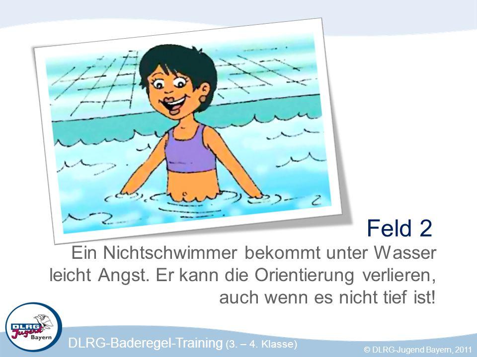 Feld 2 Ein Nichtschwimmer bekommt unter Wasser leicht Angst.