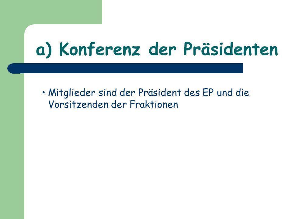 a) Konferenz der Präsidenten