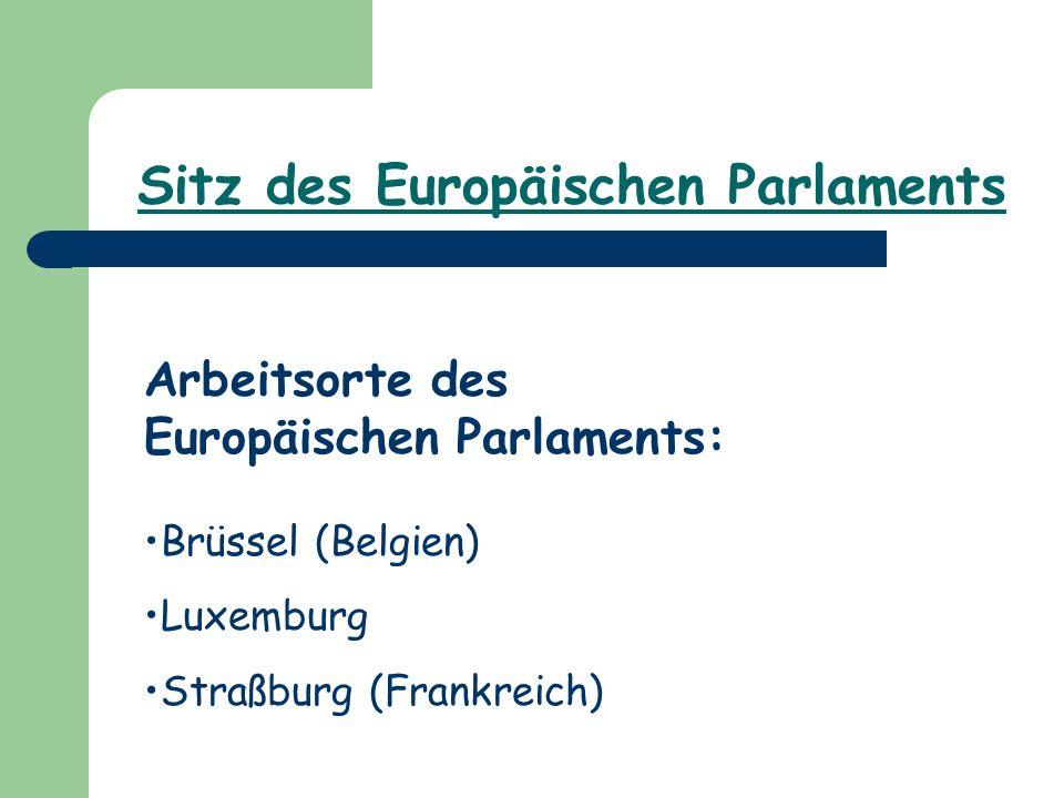 Sitz des Europäischen Parlaments