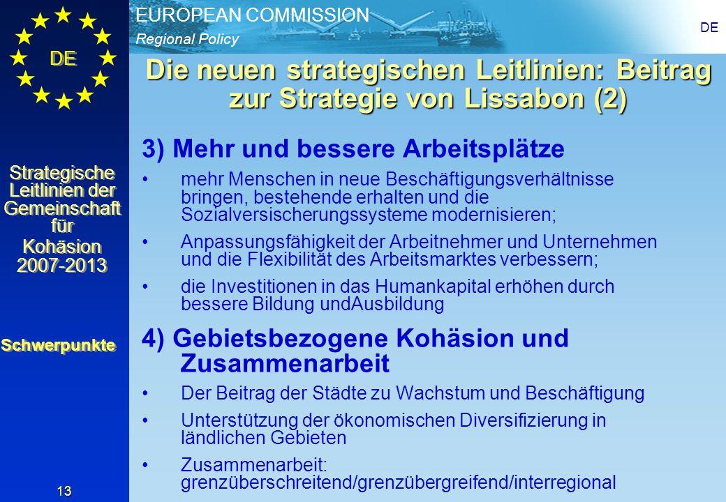 DEDie neuen strategischen Leitlinien: Beitrag zur Strategie von Lissabon (2) 3) Mehr und bessere Arbeitsplätze.