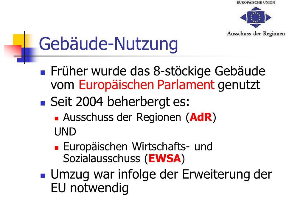 Gebäude-Nutzung Früher wurde das 8-stöckige Gebäude vom Europäischen Parlament genutzt. Seit 2004 beherbergt es:
