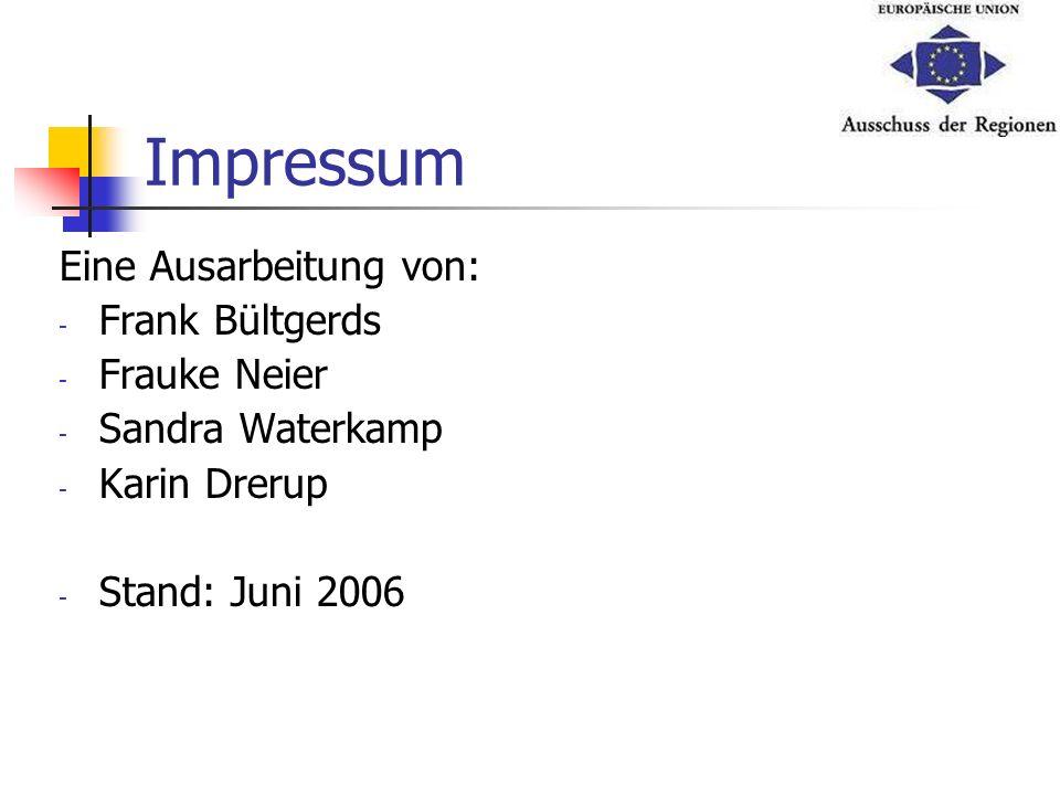 Impressum Eine Ausarbeitung von: Frank Bültgerds Frauke Neier