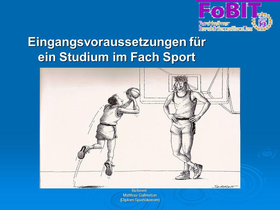 Eingangsvoraussetzungen für ein Studium im Fach Sport