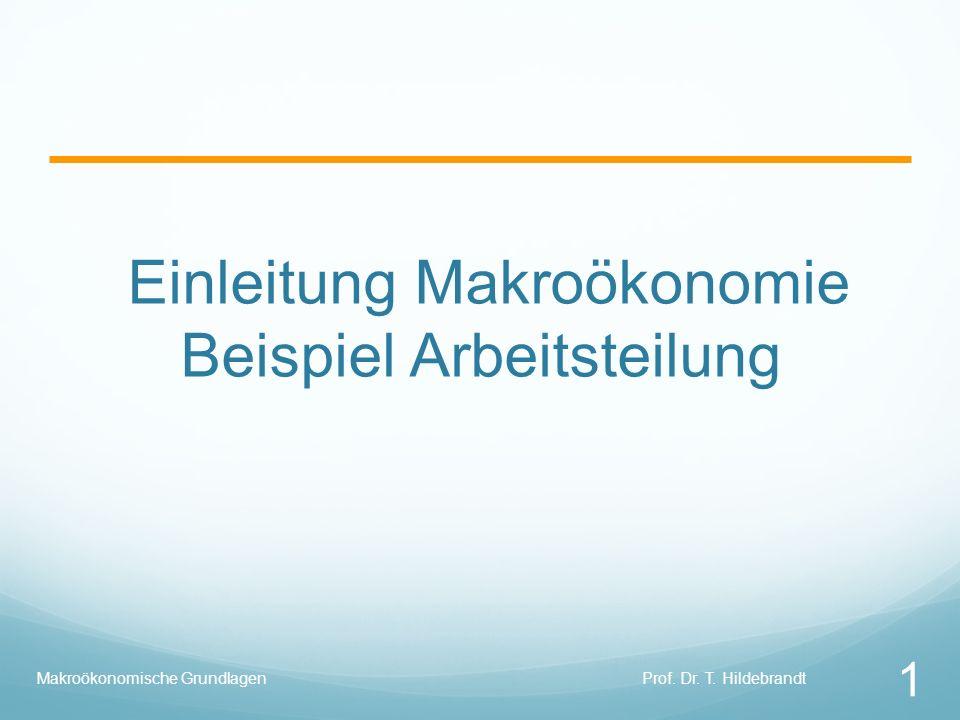 Einleitung Makroökonomie Beispiel Arbeitsteilung