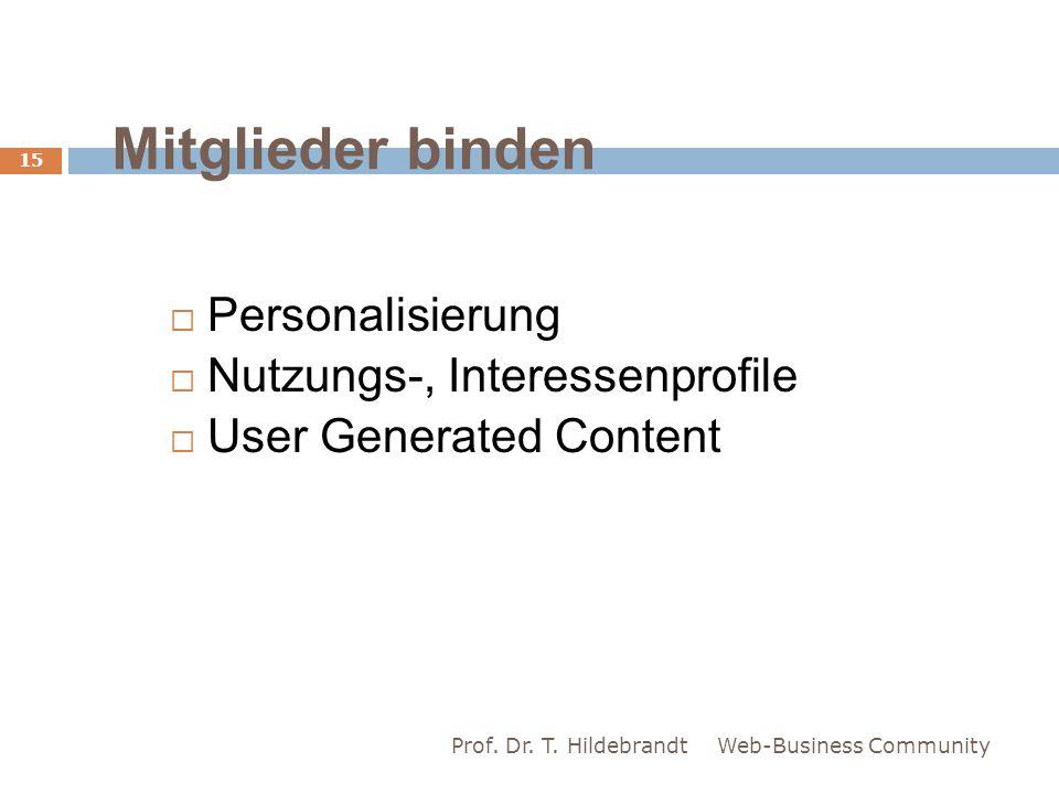 Mitglieder binden Personalisierung Nutzungs-, Interessenprofile