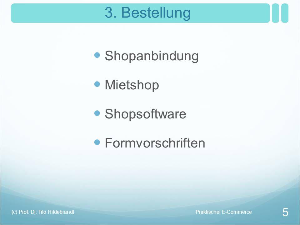 3. Bestellung Shopanbindung Mietshop Shopsoftware Formvorschriften