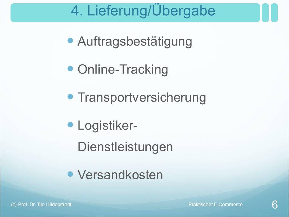4. Lieferung/Übergabe Auftragsbestätigung Online-Tracking