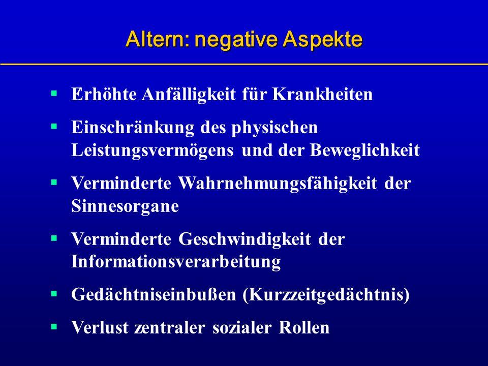 Altern: negative Aspekte