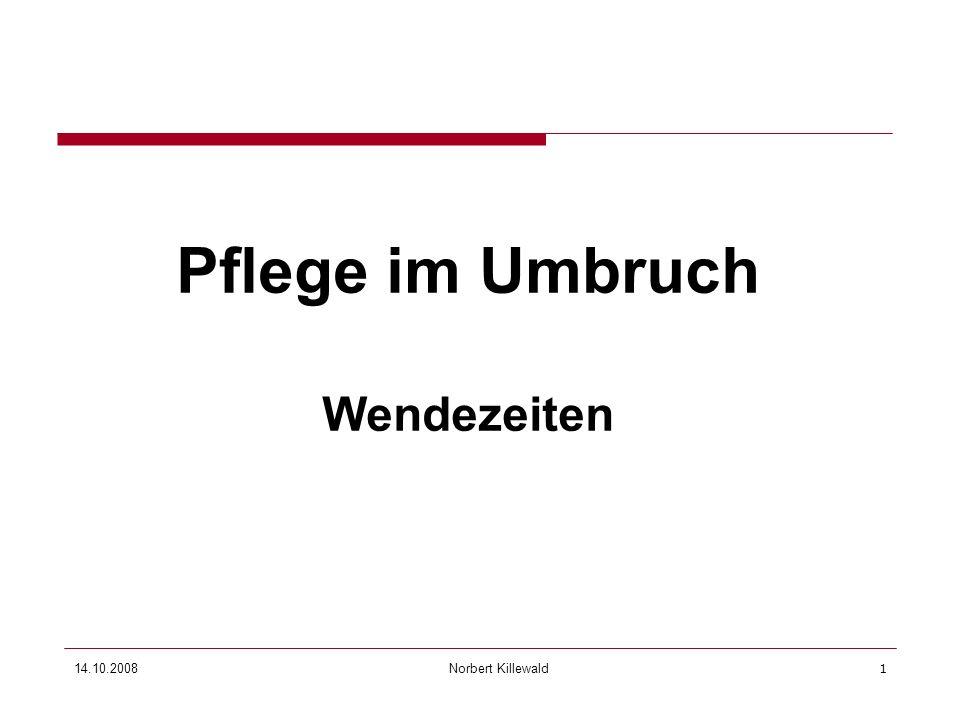 Pflege im Umbruch Wendezeiten 27.03.2017 Hinweise zur Präsentation