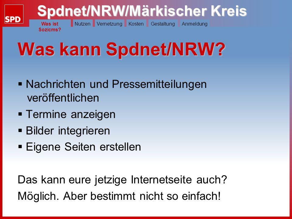 Was ist Sozicms Was kann Spdnet/NRW Nachrichten und Pressemitteilungen veröffentlichen. Termine anzeigen.