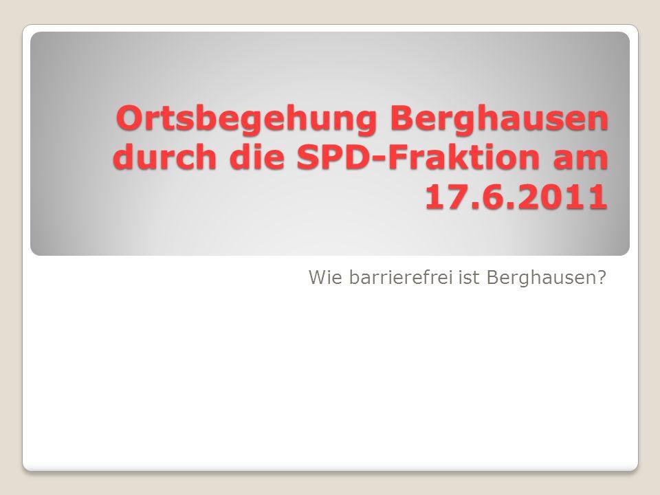 Ortsbegehung Berghausen durch die SPD-Fraktion am 17.6.2011