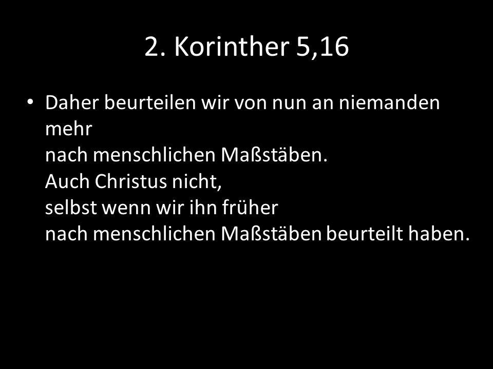 2. Korinther 5,16