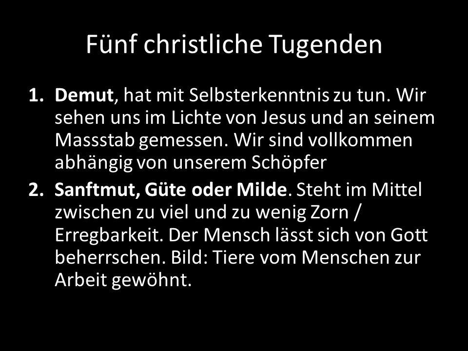 Fünf christliche Tugenden