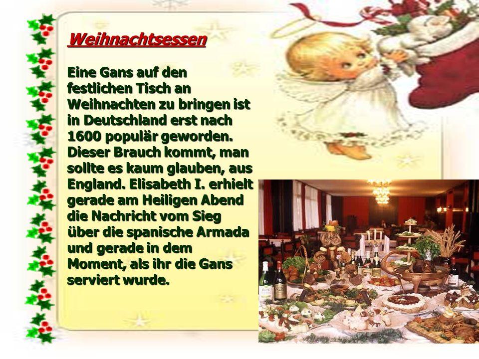 Weihnachtsessen Eine Gans auf den festlichen Tisch an Weihnachten zu bringen ist in Deutschland erst nach 1600 populär geworden.