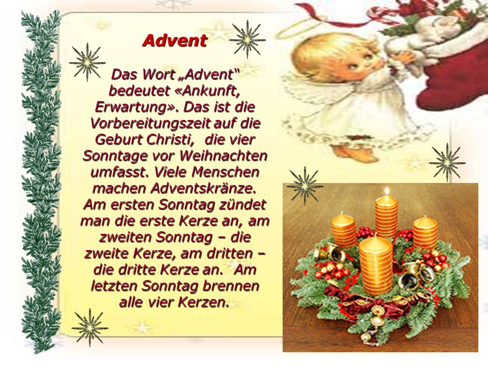 "Advent Das Wort ""Advent bedeutet «Ankunft, Erwartung»"