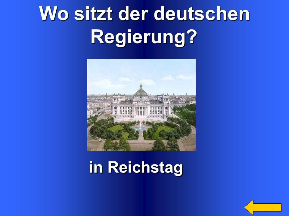 in Reichstag Wo sitzt der deutschen Regierung