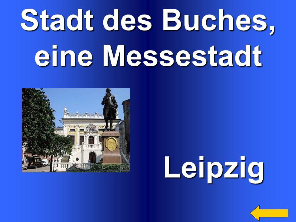 Stadt des Buches, eine Messestadt Leipzig