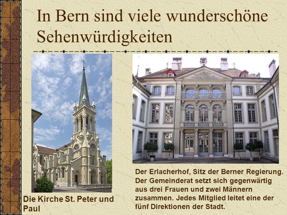 In Bern sind viele wunderschöne Sehenwürdigkeiten