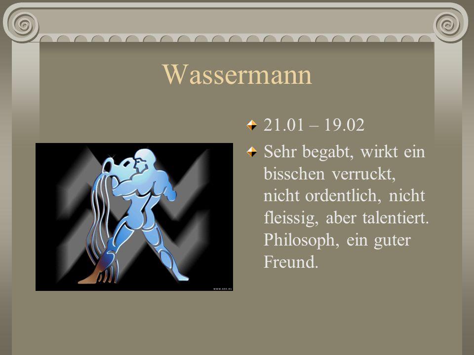 Wassermann 21.01 – 19.02.