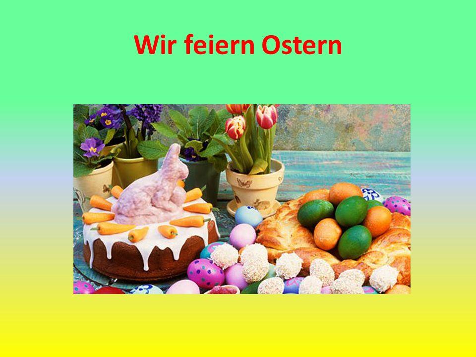 Wir feiern Ostern