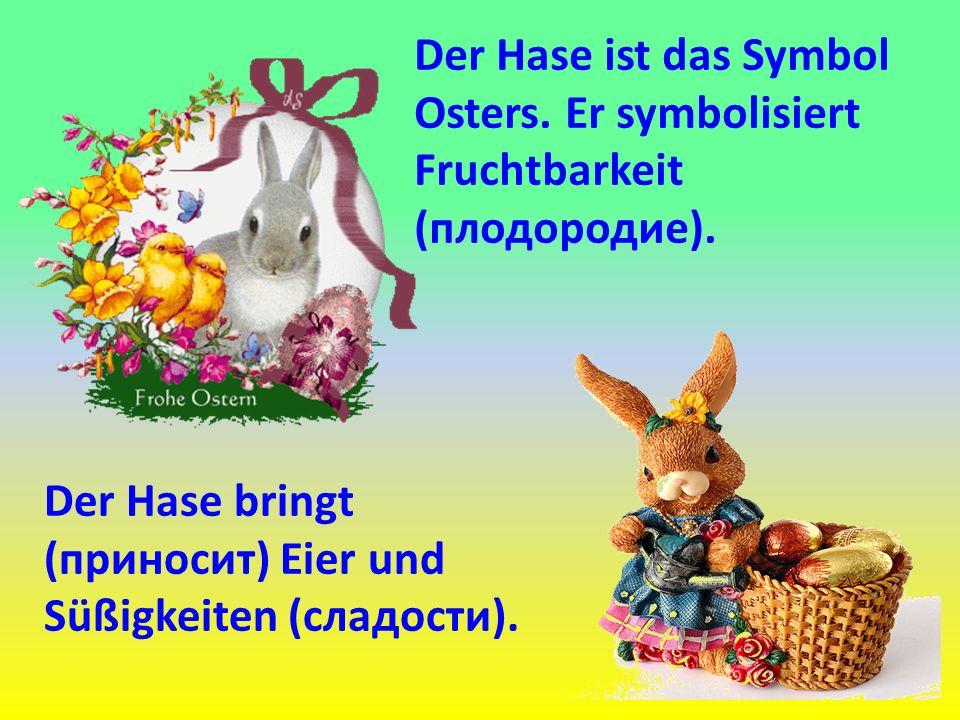 Der Hase ist das Symbol Osters