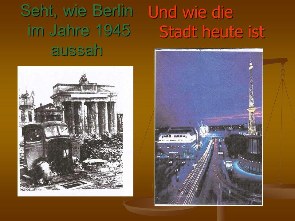 Seht, wie Berlin im Jahre 1945 aussah