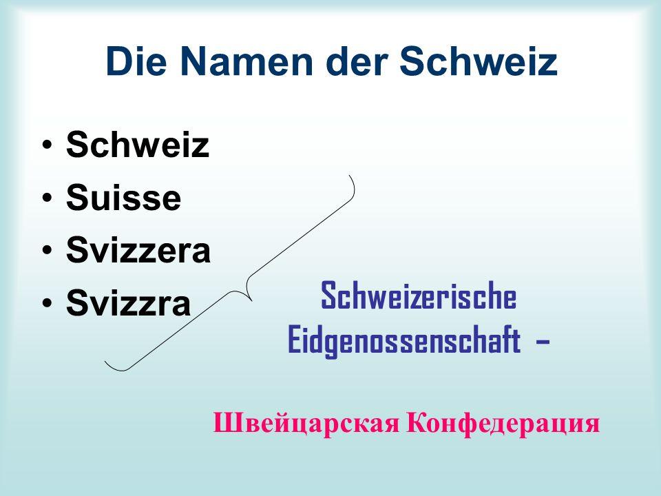 Schweizerische Eidgenossenschaft –
