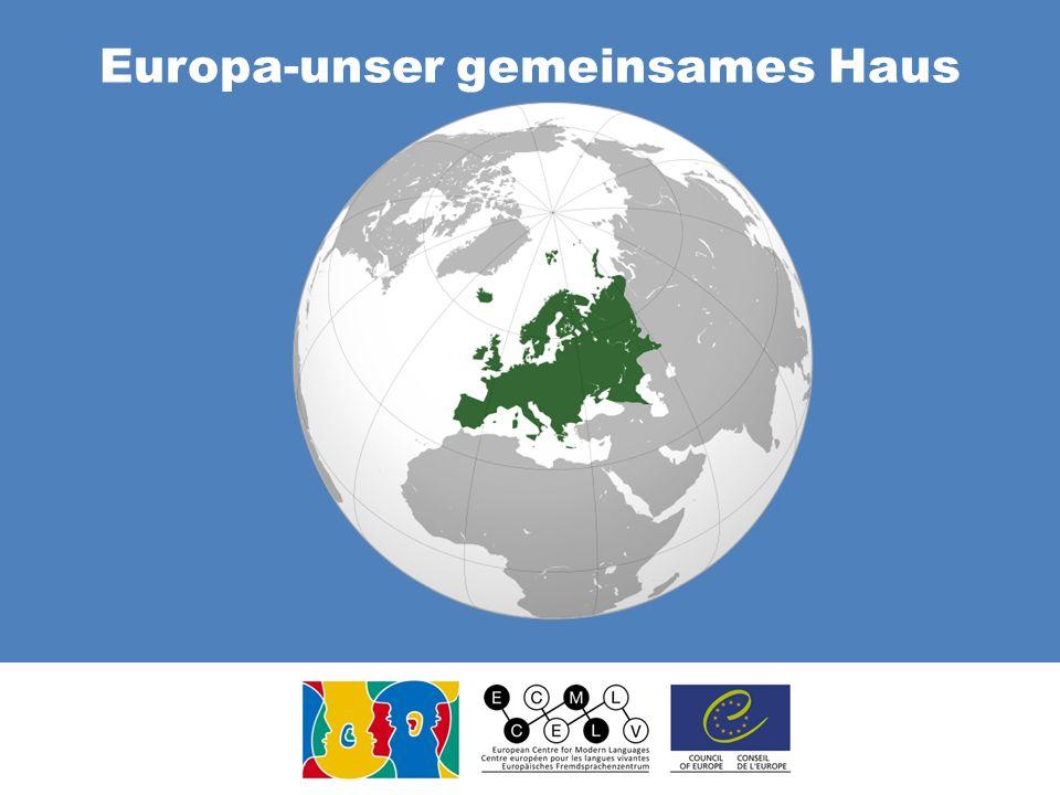 Europa-unser gemeinsames Haus